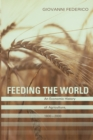 Feeding the World : An Economic History of Agriculture, 1800-2000