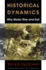 Historical Dynamics : Why States Rise and Fall