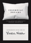 Insomniac Dreams : Experiments with Time by Vladimir Nabokov