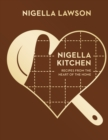 Nigella Kitchen : Recipes from the Heart of the Home (Nigella Collection)