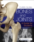 Bones and Joints - E-Book : A Guide for Students