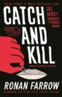 Catch and Kill : Lies, Spies and a Conspiracy to Protect Predators - Book