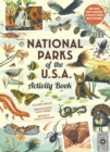 National Parks of the USA: Activity Book : With More Than 15 Activities, A Fold-out Poster, and 50 Stickers! - Book