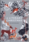 A Literary Christmas : An Anthology - Book