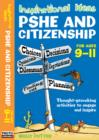 Inspirational Ideas : PSHE and Citizenship 9-11