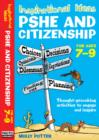 Inspirational Ideas : PSHE and Citizenship 7-9