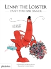 Lenny the Lobster Can't Stay for Dinner : ...or can he? You decide!