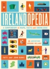 Irelandopedia : A Compendium of Maps, Facts and Knowledge