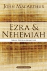 Ezra and Nehemiah : Israel Returns from Exile