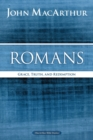 Romans : Grace, Truth, and Redemption