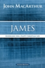 James : Guidelines for a Happy Christian Life
