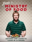 Jamie's Ministry of Food : Anyone Can Learn to Cook in 24 Hours - Book