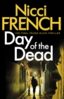 Day of the Dead : A Frieda Klein Novel (8) - Book