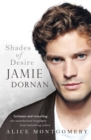 Jamie Dornan: Shades of Desire
