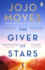 The Giver of Stars : Fall in love with the enchanting Sunday Times bestseller from the author of Me Before You