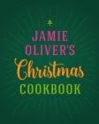 Jamie Oliver's Christmas Cookbook - Book