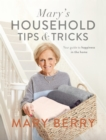 Mary's Household Tips and Tricks : Your Guide to Happiness in the Home - Book