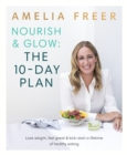 Nourish & Glow: The 10-Day Plan - Book