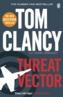 Threat Vector : INSPIRATION FOR THE THRILLING AMAZON PRIME SERIES JACK RYAN
