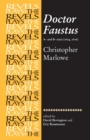 Doctor Faustus, A- and B- Texts 1604 : Christopher Marlowe