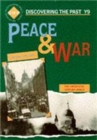 Peace and War: Discovering the Past for Y9 - Book