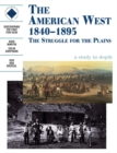 The American West 1840-1895: an SHP Depth Study : Student's Book - Book