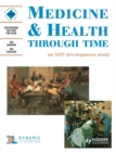 Medicine and Health Through Time: An SHP Development Study : Student's Book - Book