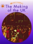 Re-discovering the Making of the UK: Britain 1500-1750 - Book