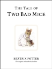The Tale of Two Bad Mice - Book