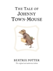 The Tale of Johnny Town-Mouse - Book