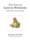 The Tale of Samuel Whiskers or the Roly-Poly Pudding