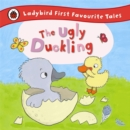 The Ugly Duckling: Ladybird First Favourite Tales - Book