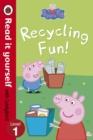 Peppa Pig: Recycling Fun - Read it yourself with Ladybird : Level 1