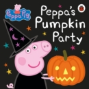 Peppa Pig: Peppa's Pumpkin Party - Book