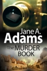 The Murder Book : A New 1920s Mystery Series