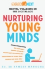 Nurturing Young Minds: Mental Wellbeing in the Digital Age : Generation Next Book 2