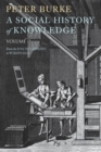 A Social History of Knowledge II : From the Encyclopaedia to Wikipedia