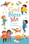 God Bless Me : A Child's Prayer Book