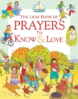 The Lion Book of Prayers to Know and Love