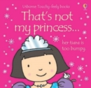 That's Not My Princess - Book