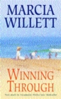 Winning Through (The Chadwick Family Chronicles, Book 3) : A captivating story of friendship and family ties