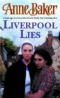Liverpool Lies : One war. Two sisters. A multitude of secrets.
