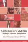 Contemporary Stylistics : Language, Cognition, Interpretation