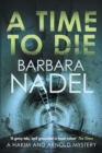 A Time to Die : An unputdownable gritty London crime thriller