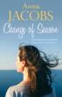 Change of Season : Love, family and change from the beloved storyteller - Book