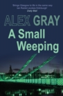 A Small Weeping : The compelling Glasgow crime series