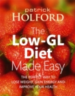 The Low-GL Diet Made Easy : the perfect way to lose weight, gain energy and improve your health