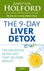 The 9-Day Liver Detox : The definitive detox diet that delivers results