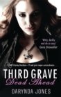 Third Grave Dead Ahead : Number 3 in series