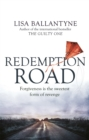 Redemption Road : From Richard-&-Judy bestselling author of The Guilty One